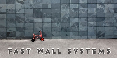 Fast Wall Systems