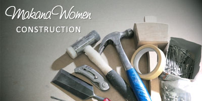 MAKANA WOMEN CONSTRUCTION