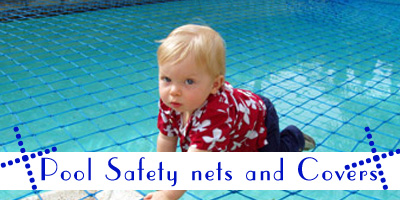 Pool Safety nets and Covers