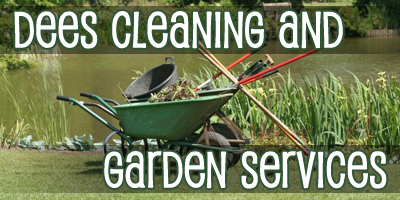 Dees Cleaning and Garden Services
