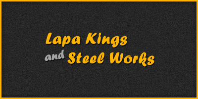 Lapa kings and steelworks